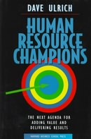 Dave Ulrich: Human Resource Champions