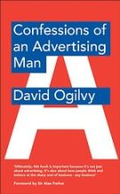 Ogilvy, David: Confessions of an Advertising Man