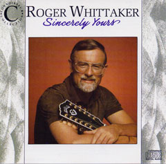 Roger Whittaker - Sincerely Yours